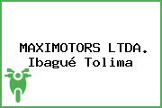 MAXIMOTORS LTDA. Ibagué Tolima