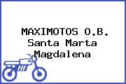 MAXIMOTOS O.B. Santa Marta Magdalena