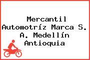 Mercantil Automotríz Marca S. A. Medellín Antioquia