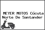 MEYER MOTOS Cúcuta Norte De Santander