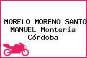 MORELO MORENO SANTO MANUEL Montería Córdoba