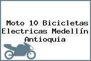 Moto 10 Bicicletas Electricas Medellín Antioquia