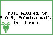 MOTO AGUIRRE SM S.A.S. Palmira Valle Del Cauca