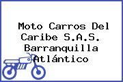 Moto Carros Del Caribe S.A.S. Barranquilla Atlántico