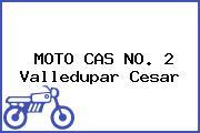 MOTO CAS NO. 2 Valledupar Cesar