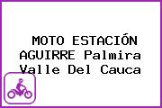 MOTO ESTACIÓN AGUIRRE Palmira Valle Del Cauca