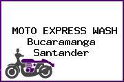 MOTO EXPRESS WASH Bucaramanga Santander