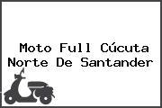 Moto Full Cúcuta Norte De Santander