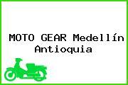 MOTO GEAR Medellín Antioquia