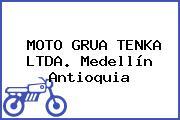 MOTO GRUA TENKA LTDA. Medellín Antioquia