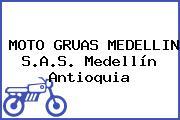 MOTO GRUAS MEDELLIN S.A.S. Medellín Antioquia