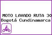 MOTO LAVADO RUTA 30 Bogotá Cundinamarca