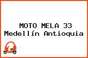MOTO MELA 33 Medellín Antioquia