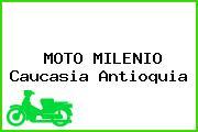 MOTO MILENIO Caucasia Antioquia