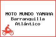 MOTO MUNDO YAMAHA Barranquilla Atlántico
