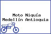 Moto Niquía Medellín Antioquia