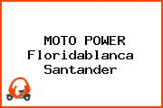MOTO POWER Floridablanca Santander