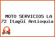 MOTO SERVICIOS LA 72 Itagüí Antioquia