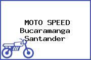 MOTO SPEED Bucaramanga Santander