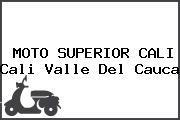 MOTO SUPERIOR CALI Cali Valle Del Cauca