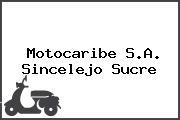 Motocaribe S.A. Sincelejo Sucre