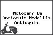Motocarr De Antioquia Medellín Antioquia