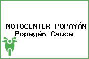 MOTOCENTER POPAYÁN Popayán Cauca