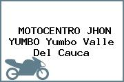 MOTOCENTRO JHON YUMBO Yumbo Valle Del Cauca