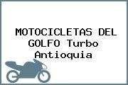 MOTOCICLETAS DEL GOLFO Turbo Antioquia