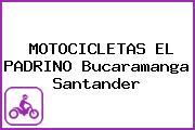 MOTOCICLETAS EL PADRINO Bucaramanga Santander