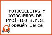MOTOCICLETAS Y MOTOCARROS DEL PACÍFICO S.A.S. Popayán Cauca