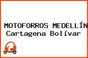MOTOFORROS MEDELLÍN Cartagena Bolívar