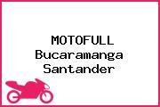 MOTOFULL Bucaramanga Santander