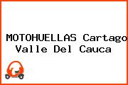 MOTOHUELLAS Cartago Valle Del Cauca