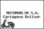 MOTOMARLIN S.A. Cartagena Bolívar