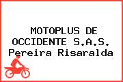 MOTOPLUS DE OCCIDENTE S.A.S. Pereira Risaralda