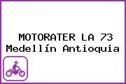 MOTORATER LA 73 Medellín Antioquia