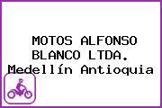MOTOS ALFONSO BLANCO LTDA. Medellín Antioquia