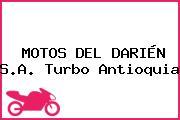 MOTOS DEL DARIÉN S.A. Turbo Antioquia