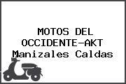 MOTOS DEL OCCIDENTE-AKT Manizales Caldas