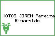 MOTOS JIREH Pereira Risaralda