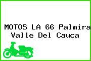 MOTOS LA 66 Palmira Valle Del Cauca