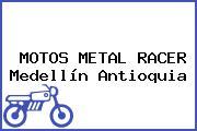 MOTOS METAL RACER Medellín Antioquia