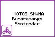 MOTOS SHANA Bucaramanga Santander