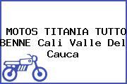 MOTOS TITANIA TUTTO BENNE Cali Valle Del Cauca