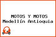 MOTOS Y MOTOS Medellín Antioquia