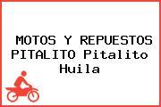 MOTOS Y REPUESTOS PITALITO Pitalito Huila