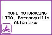 MOWI MOTORACING LTDA. Barranquilla Atlántico