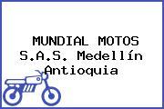 MUNDIAL MOTOS S.A.S. Medellín Antioquia