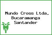 Mundo Cross Ltda. Bucaramanga Santander